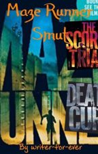 Maze Runner Smut [ Finished ] by writer-for-ever