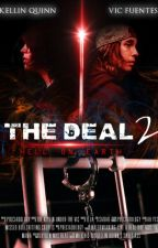 The Deal | Español | Thekellinunderthevic by sparrrksss