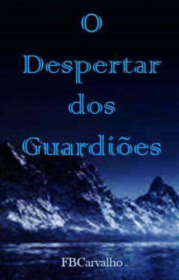 Guardiões - O Despertar