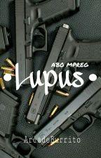 •Lupus• (ABO Mpreg) by ArcadeBurrito