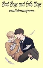 Bad Boys and Cute boys [Jikook] by em34namjoon