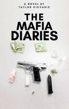 The Mafia Diaries by BlueeKisses