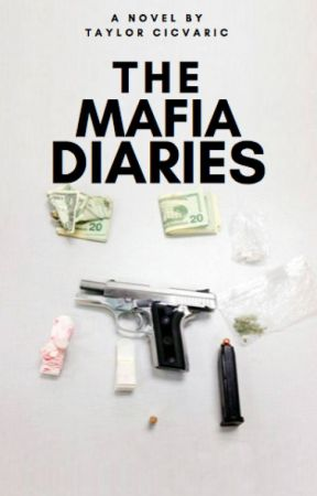 The Mafia Diaries by BlueeKisses