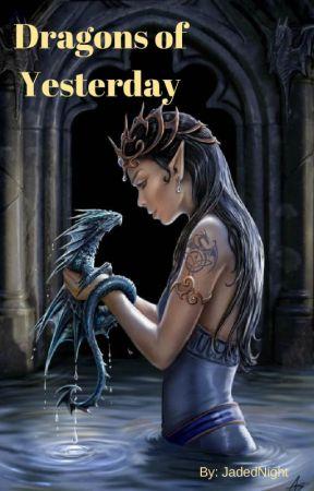 Dragons of Yesterday by JadedNight