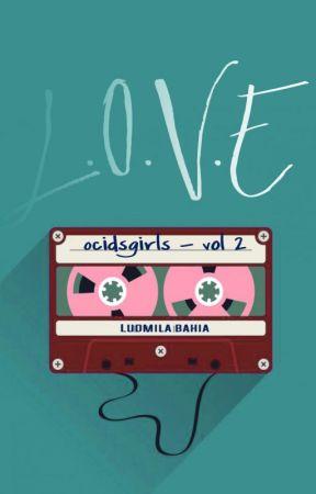 Love 2 - Amizade é tudo by LudmilaBahia