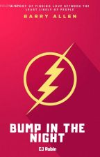Bump in the Night (Barry Allen/Flash x Reader) by CJRobin