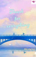 Cảm ơn vì tất cả by user68577174