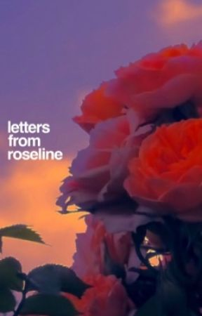 Letters From Roseline by rosephobic