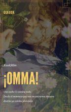 ¡Omma! ¦ KookMin by GGK00K