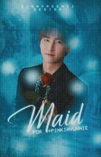 Maid ; ChangKi [concluída] by pinkihyunnie