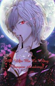 Đọc Truyện Học Viện Ma Cà Rồng (Vampire Academy) -Zan Royal - TruyenFun.Com
