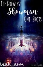 The Greatest Showman One-Shots by leah_ann