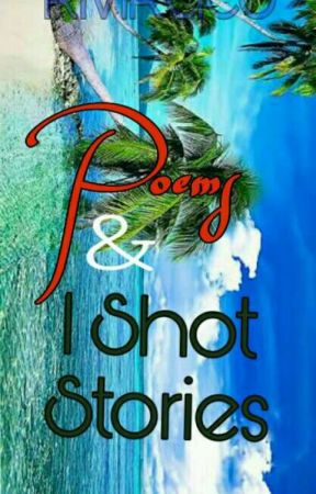 Poems 1shot Stories Himmy Everything Poem Wattpad