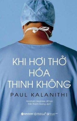 Đọc truyện Khi Hơi Thở Hoá Thinh Không - Paul Kalanithi