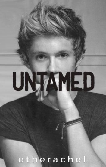 Untamed [Niall Horan]