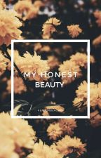 My Honest Beauty by Readonbeaches