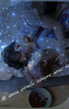 Mi única estrella siempre serás tú (Gay) by aleee_BTS