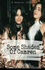 Some Shades Of Camren by sexmila