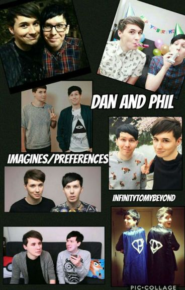 :Dan and :Phil Imagines/Preferences