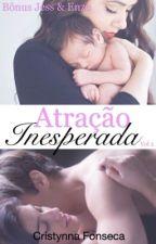 Atração Inesperada by Cristina_Fonseca25