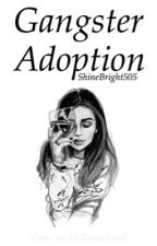 Gangster Adoption by shinebright505