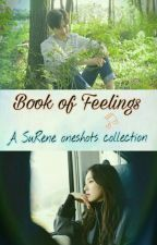 Book of Feelings | Surene Oneshots by Saeyong707