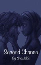 Second Chance ~A Hiccelsa Story by Snowfall21