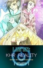 Log On: KHR Reality [READ DESCRIPTION!!] by KHRFanCrew