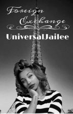 Foreign Exchange by UniversalJailee