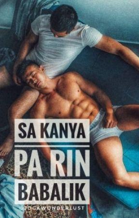 Sa Kanya pa rin Babalik [BxB] [Mature] by jockwonderlust