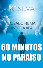 """60 MINUTOS NO PARAÍSO"" by escritorrcsilva"