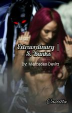 Extraordinary | S. Banks by Mercedes_Devitt