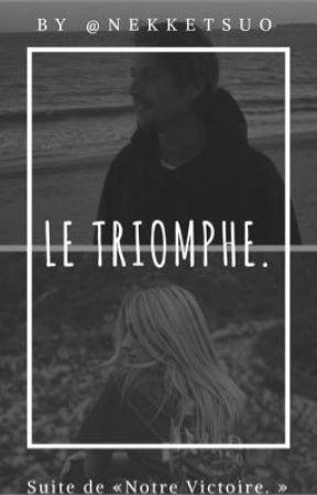Le Triomphe.|Tome2.|Nekfeu. by NekketsuO