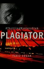 Plagiator by ThrillingMysteryClub