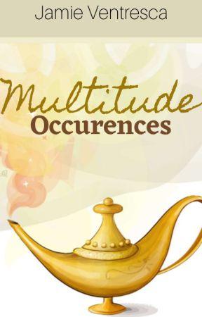 Multitude Occurrences by JamieVentresca