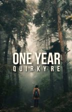 One Year by Quirkyre