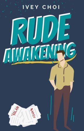 Rude Awakening by IVEYDOCX