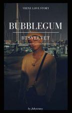 Bubblegum (Vrene) by jnhywnssy