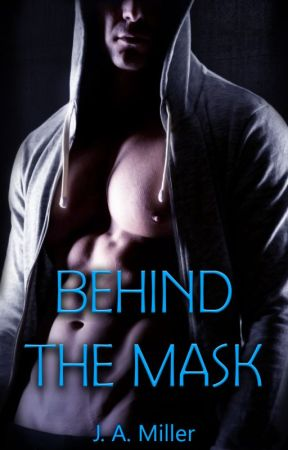 Behind The Mask/Published Version by ohiostategirl07