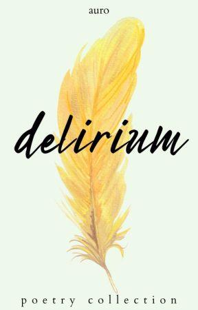 delirium by thatonevoice