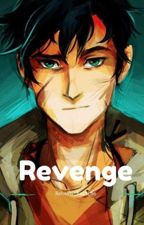 Revenge (Percy Jackson Fanfiction) [DISCONTINUED] - [4