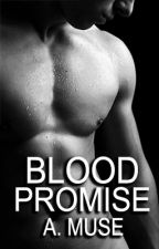 Blood Promise {Bloody Dance Series #2} BoyxBoy by EzraWinn