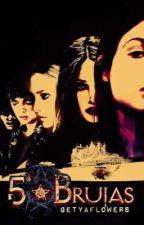 5 Brujas by getyaflowers