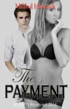 THE PAYMENT by MilfeulHancock