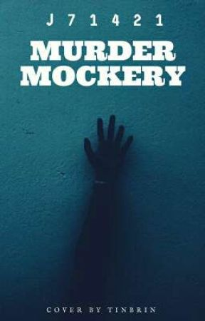 MURDER MOCKERY  by J71421