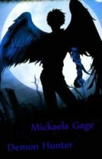 Mickaela Gage: Demon Hunter by ZKAngel18