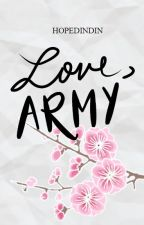 Love, Army (BTS Fanfic) by hopedindin