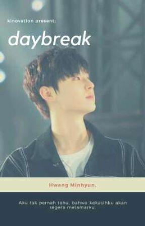 daybreak. - hwang minhyun. by kinovation
