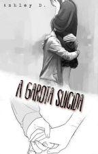 A Garota Suicida by Tiiah-Ash