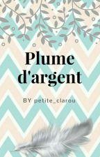 Plume d'argent  by Petite_clarou